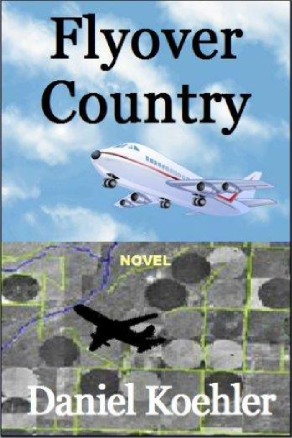 Flyover Country by Daniel Koehler (Suspense)