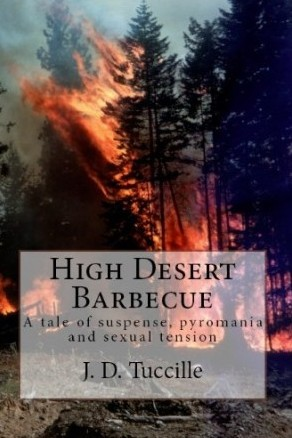 High Desert Barbecue by J.D. Tuccille (Adventure)