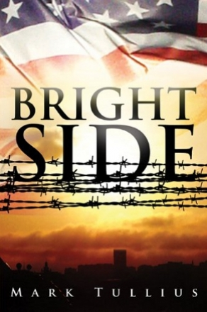 Brightside by Mark Tullius (Science-Fiction Thriller)