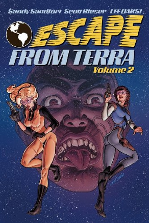 Escape from Terra, Volume 2 by Sandy Sandfort, Scott Bieser, and Lee Oaks (Science Fiction)
