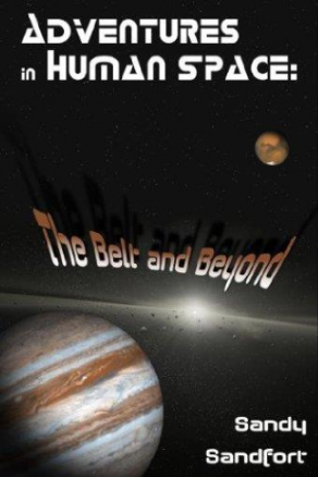 Adventures in Human Space by Sandy Sandfort (Science Fiction)