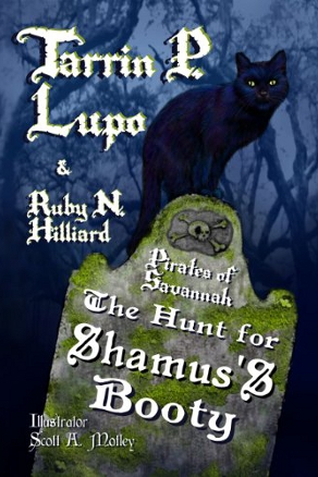 The Hunt for Shamus's Booty (Pirates of Savannah) by Tarrin Lupo (YA Historical Adventure)