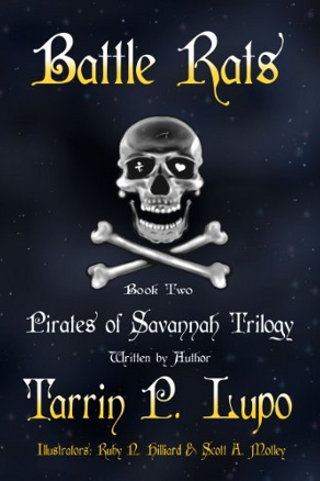 Battle Rats (Pirates of Savannah #2) by Tarrin Lupo (YA Historical Adventure)
