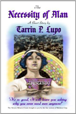 The Necessity of Man by Tarrin Lupo (Dystopian Science-Fiction Short Story)