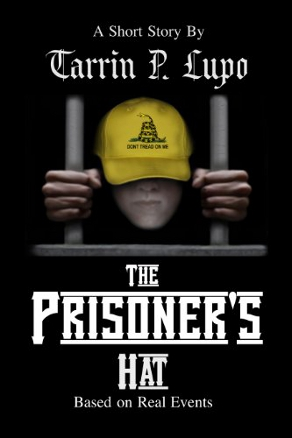 The Prisoner's Hat by Tarrin Lupo (Prison and Crime Drama, Short Story)