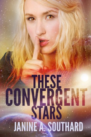 These Convergent Stars by Janine A. Southard (Science Fiction)