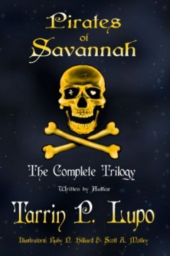 Pirates of Savannah Trilogy by Tarrin Lupo (Historical Adventure)