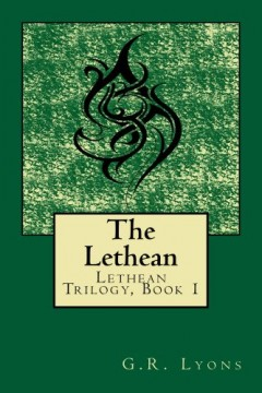 The Lethean (Lethean Trilogy, Book 1) by G.R. Lyons (Historical Fantasy)