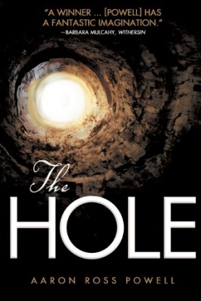 The Hole by Aaron Ross Powell (Horror)