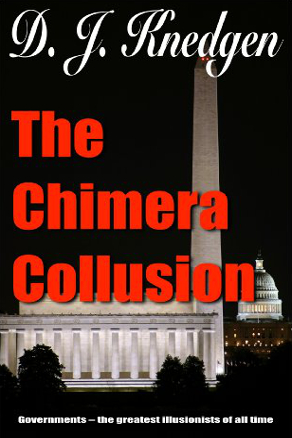 The Chimera Collusion by D.J. Knedgen (Political Thriller)