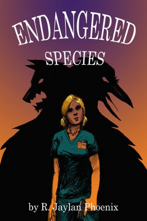 Endangered Species by R. Jaylan Phoenix (Urban Fantasy)