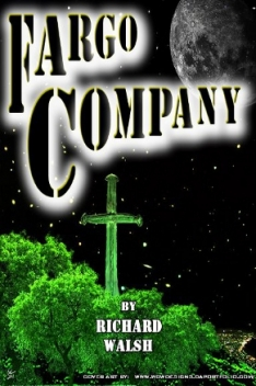 Fargo Company by Richard Walsh (Dystopian Science Fiction)