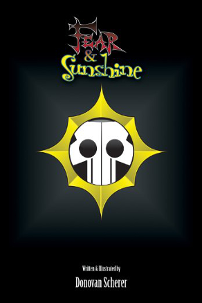 Fear & Sunshine by Donovan Scherer (Children's Literature)