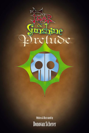 Fear & Sunshine: Prelude by Donovan Scherer (Children's Literature)