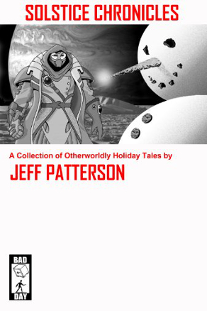 Solstice Chronicles by Jeff Patterson (Science Fiction, Fantasy)