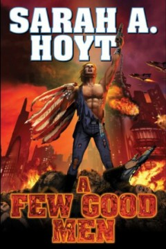 A Few Good Men (Darkship, Book 3) by Sarah A. Hoyt (Science Fiction)