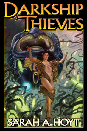 Darkship Thieves (Darkship, Book 1) by Sarah A. Hoyt (Science Fiction)