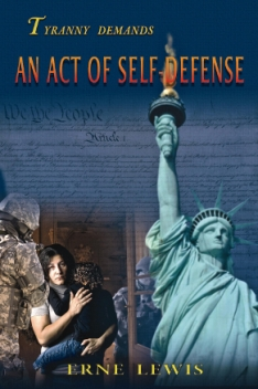 An Act of Self-Defense by Erne Lewis (Political Thriller)