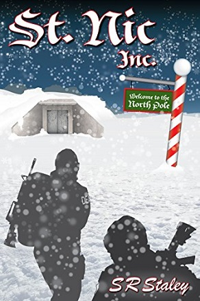 St. Nic, Inc. by SR Staley (Action Thriller)